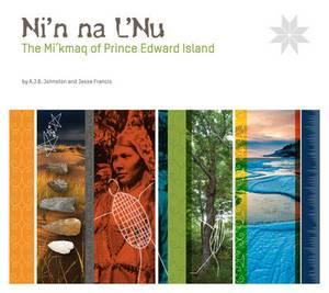 Ni'n Na L'Nu: The Mi'kmaq of Prince Edward Island