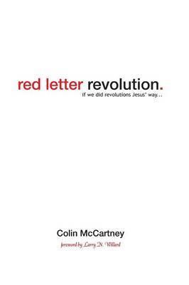 Red Letter Revolution: If We Did Revolution Jesus' Way
