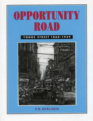Opportunity Road: Yonge Street 1860-1939