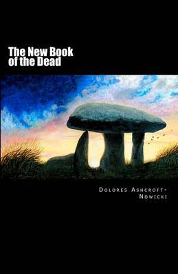 The New Book of the Dead: The Initiate's Path Into the Light