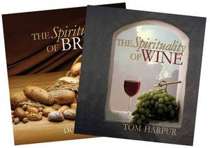 The Spirituality of Wine and The Spirituality of Bread: Boxed Set