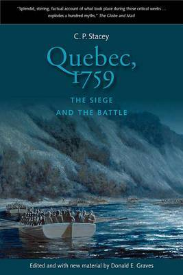 Quebec, 1759: The Siege and the Battle