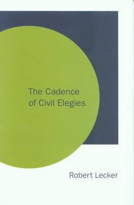 The Cadence of Civil Elegies