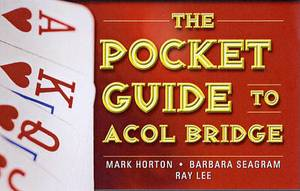 The Pocket Guide to ACOL Bridge