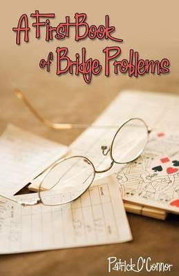 A First Book of Bridge Problems