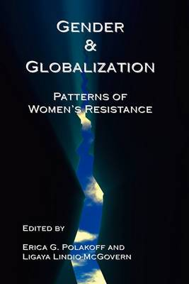 Gender & Globalization: Patterns of Women's Resistance