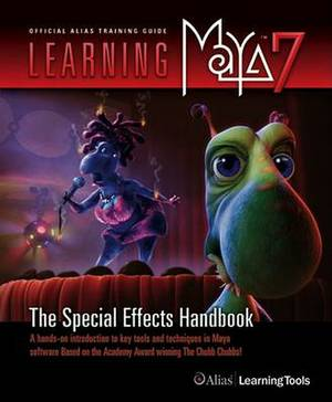 Learning Maya: The Special Effects Handbook