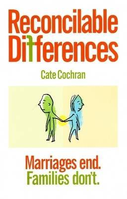 Reconcilable Differences: Marriages End, Families Don't