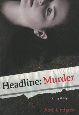 Headline: Murder: A Mystery