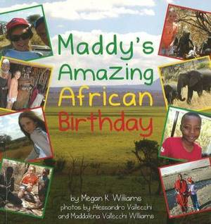 Maddy's Amazing African Birthday
