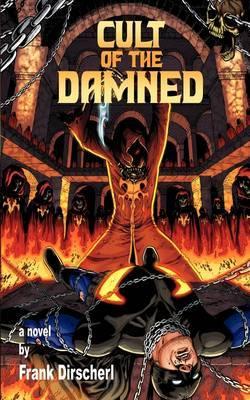Cult of the Damned: A Superhero Novel ( The Wraith Series, Book 3)