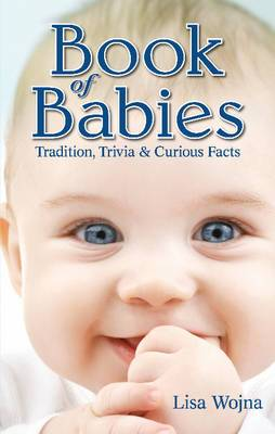 Book of Babies: Tradition, Trivia & Curious Facts