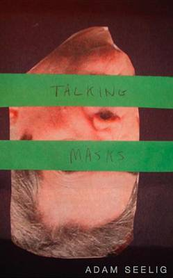 Talking Masks: (Oedipussy)