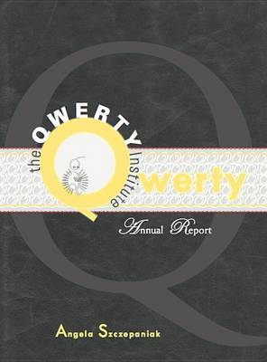 The QWERTY Institute (Annual Report)