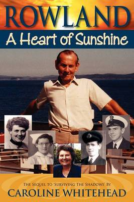 Rowland: A Heart of Sunshine