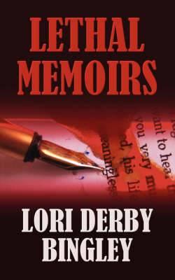 Lethal Memoirs