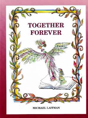 Together Forever: The Story About the Magician Who Didn't Want to be Alone