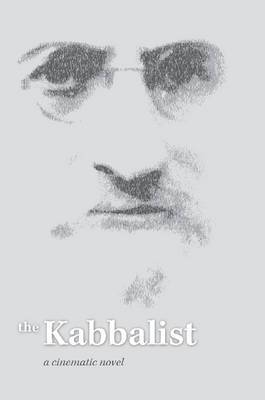 Kabbalist: a Cinematic Novel****************