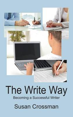 The Write Way: Becoming a Successful Writer