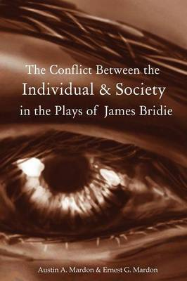 The Conflict Between the Individual & Society in the Plays of James Bridie