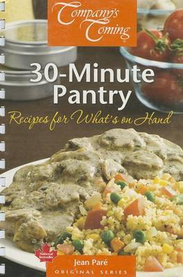 30-Minute Pantry: Recipes for What's on Hand