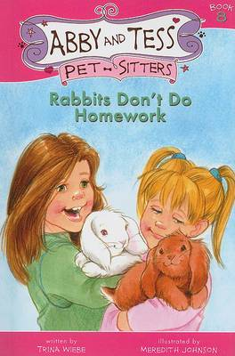 Rabbits Don't Do Homework