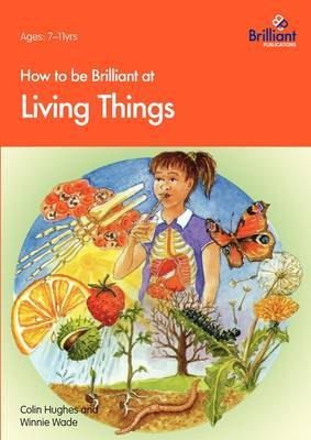 How to be Brilliant at Living Things