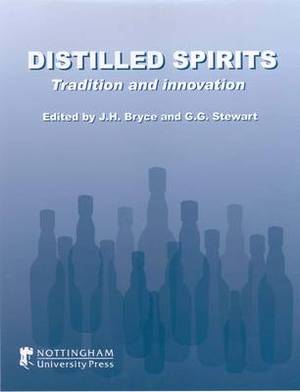 Distilled Spirits: Tradition and Innovation