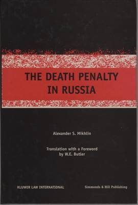 The Death Penalty in Russia