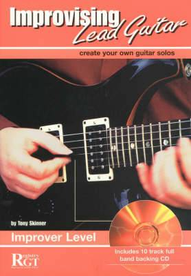 Improvising Lead Guitar, Improver Level: Create Your Own Guitar Solos
