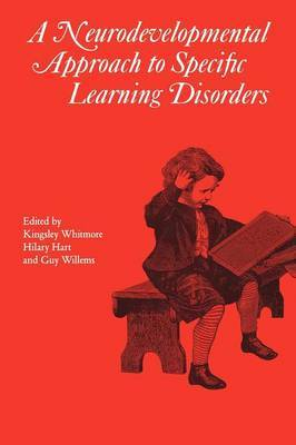 A Neurodevelopmental Approach to Specific Learning Disorders