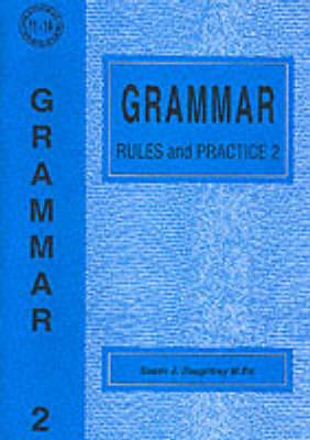Grammar Rules and Practice: No. 2