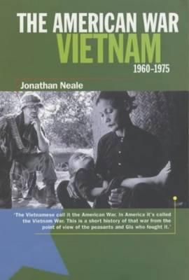 The American War: Vietnam 1960-1975