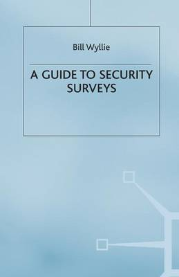 Security Surveys (A Guide to)