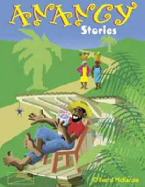 Anancy and Other Stories: Caribbean Style