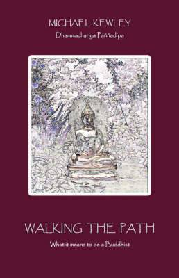 Walking the Path: What it Means to be a Buddhist