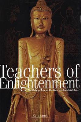 Teachers of Enlightenment: The Refuge Tree of the Western Buddhist Order