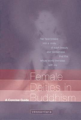Female Deities in Buddhism: A Concise Guide