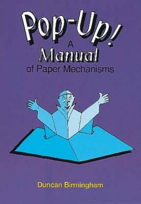 Pop-up!: Manual of Paper Mechanisms