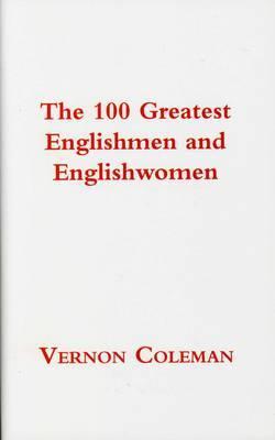 The 100 Greatest Englishmen and Englishwomen