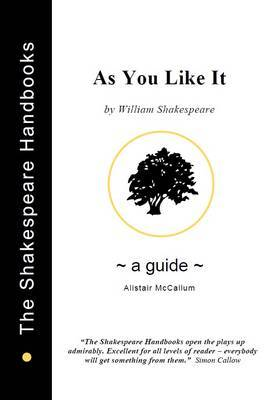 As You Like it : A Guide