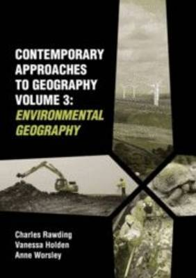 Contemporary Approaches to Geography: v. 3: Environmental Geography