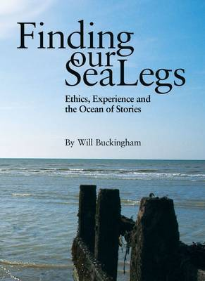 Finding Our Sea-legs: Ethics, Experience and the Ocean of Stories