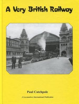 A Very British Railway