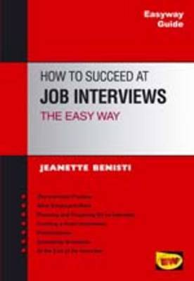 How to Succeed at Job Interviews the Easyway
