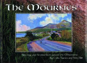 The Mournes: Paintings and Stories from Around the Mountains