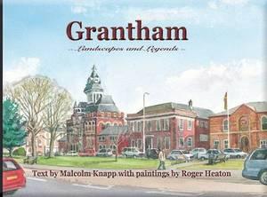 Grantham: Landscapes and Legends