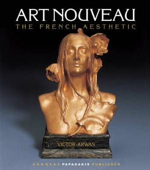 Art Nouveau: The French Aesthetic