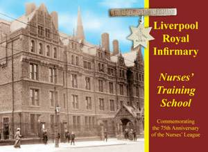 Liverpool Royal Infirmary Nurses' Training School