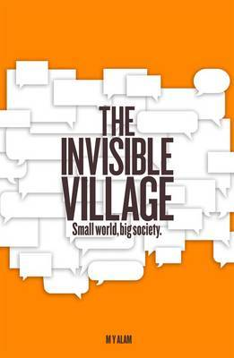 The Invisible Village: Small World, Big Society